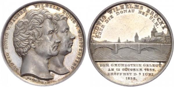 Bayern/Württemberg Medaille 1832 - Eröffnung der Ludwig-Wilhelms-Brücke über die Donau bei Ulm, Ludw