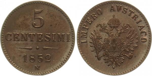 Österreich 5 Centesimi 1852 M