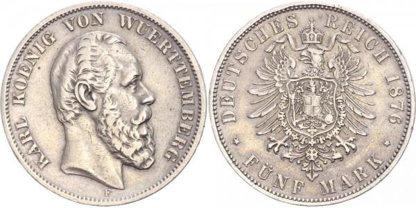 Württemberg 5 Mark 1876 F Karl 1864-1891